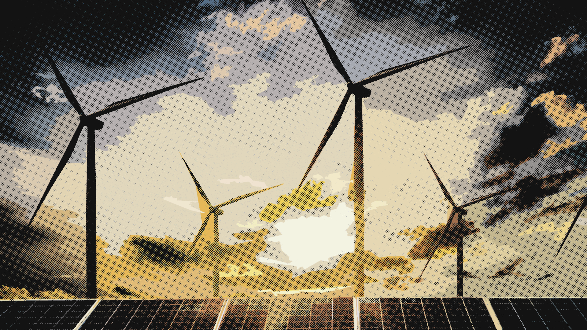 Wind and solar energy.