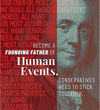 Become a Founding Father of Human Events